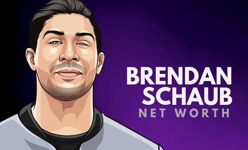 Brendan Schaub's Net Worth