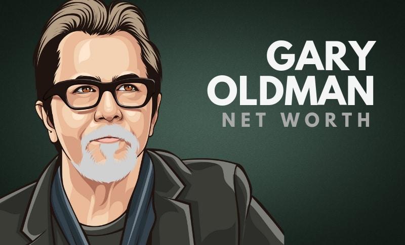 Gary Oldman Net Worth