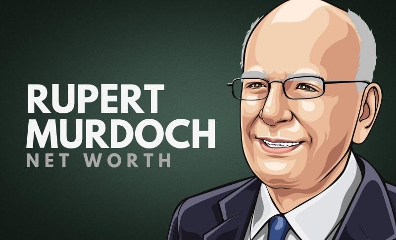 Rupert Murdoch's Net Worth