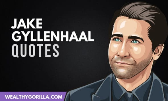 The Best Jake Gyllenhaal Quotes