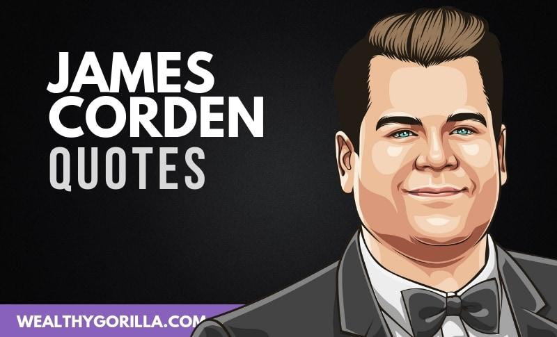 The Best James Corden Quotes