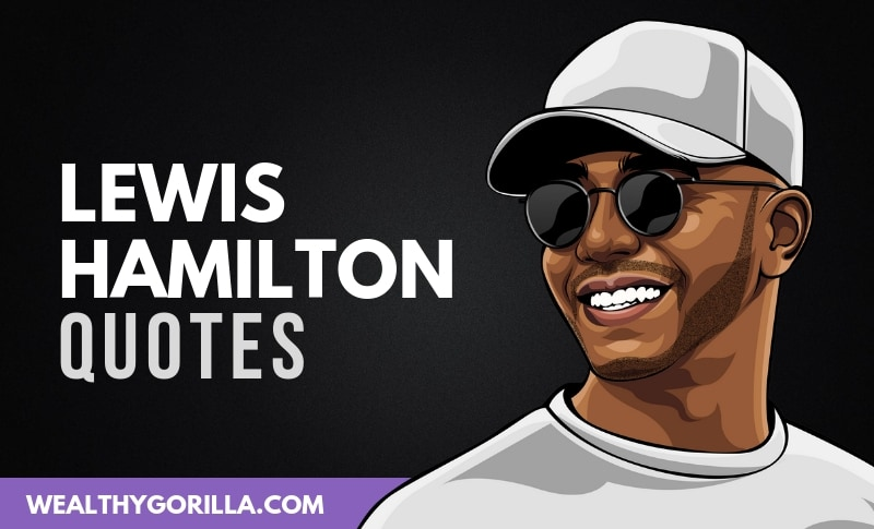 24 Strong-Willed Lewis Hamilton Quotes