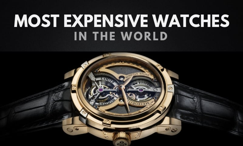 The 20 Most Expensive Watches In The World 2019 Wealthy Gorilla