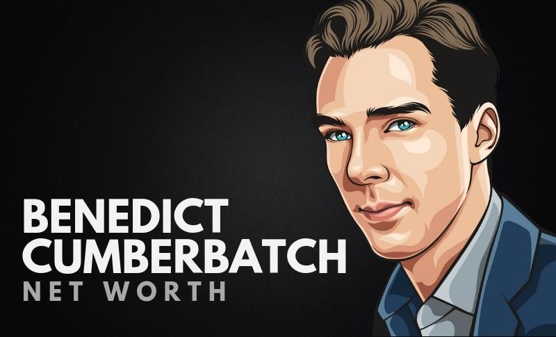Benedict Cumberbatch's Net Worth