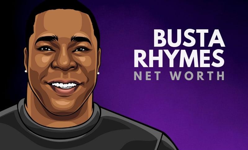 Busta Rhymes' Net Worth