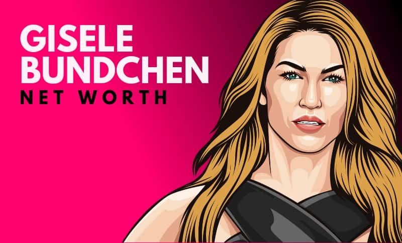 Gisele Bundchen's Net Worth