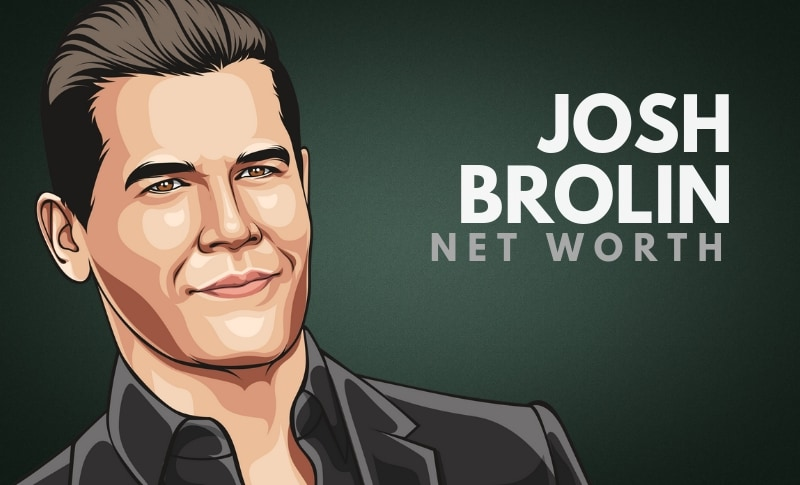 Josh Brolin's Net Worth
