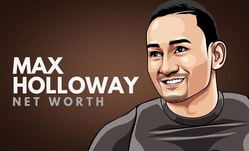 Max Holloway's Net Worth