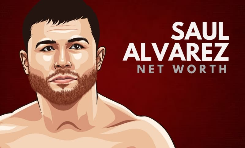 Saul Alvarez's Net Worth