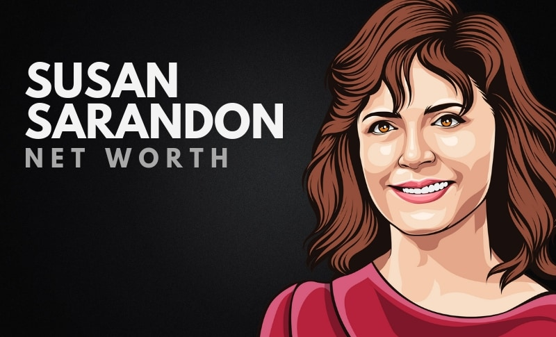 Susan Sarandon's Net Worth