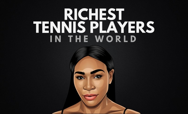 The 25 Richest Tennis Players in the World
