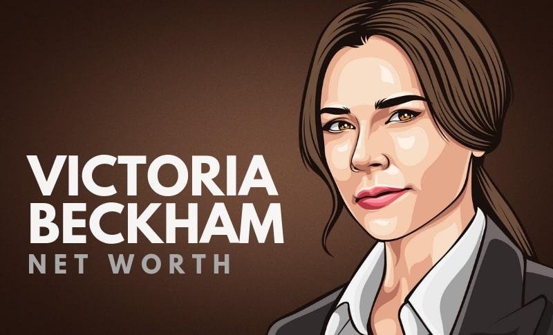 Victoria Beckham's Net Worth