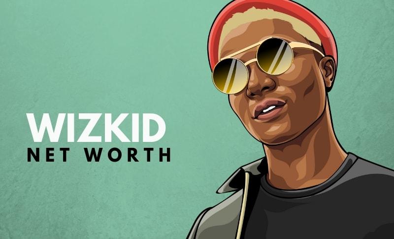 WizKid Net Worth