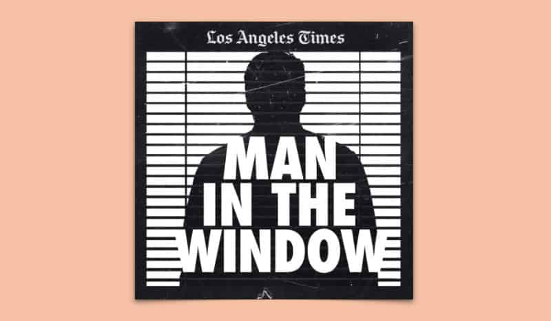 Most Popular Podcasts - Man In The Window- The Golden State Killer
