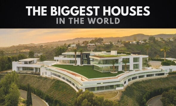 The 10 Biggest Houses in the World