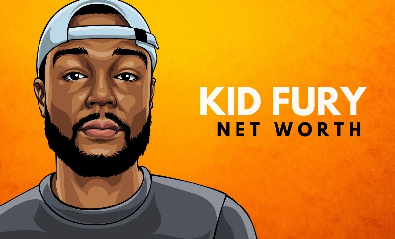 Kid Fury's Net Worth