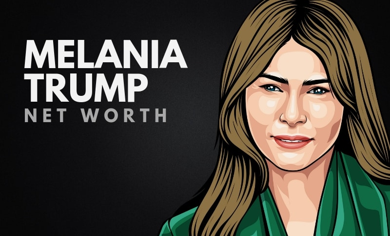 Melania Trump's Net Worth