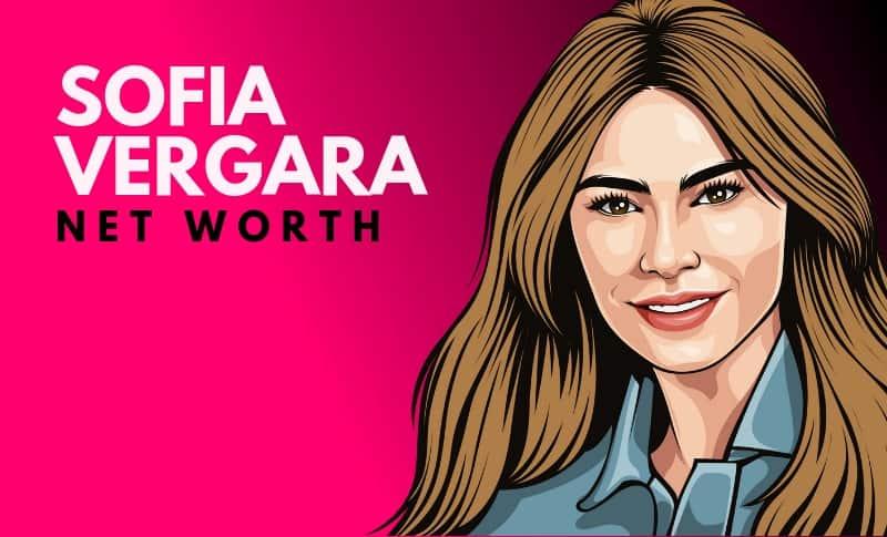 Sofia Vergara's Net Worth