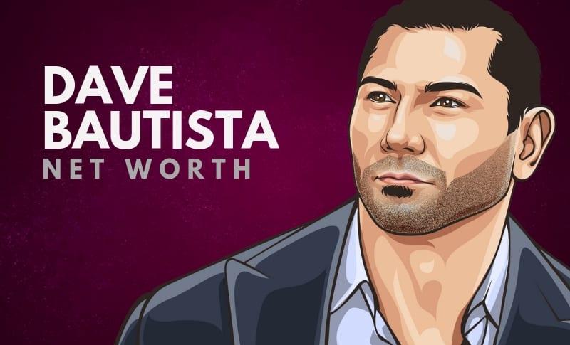 Dave Bautista Net Worth