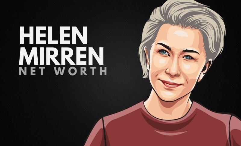 Helen Mirren Net Worth