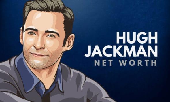 Hugh Jackman's Net Worth