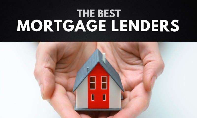 The 10 Best Mortgage Lenders in America