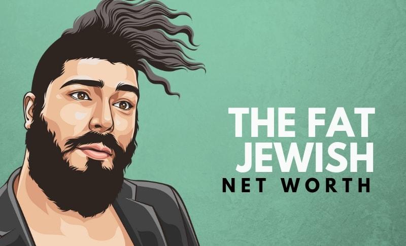 The Fat Jewish's Net Worth
