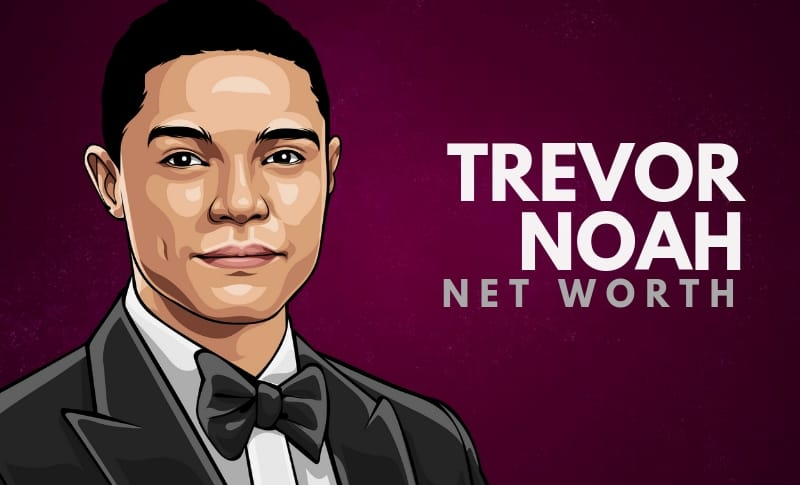 Trevor Noah's Net Worth
