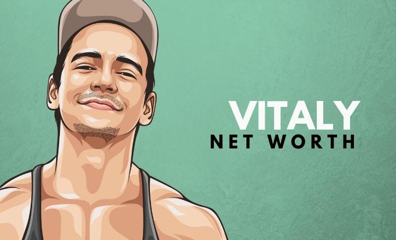 Vitaly's Net Worth