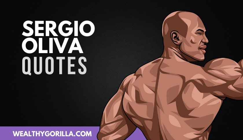 50 All-Time Favorite Sergio Oliva Quotes