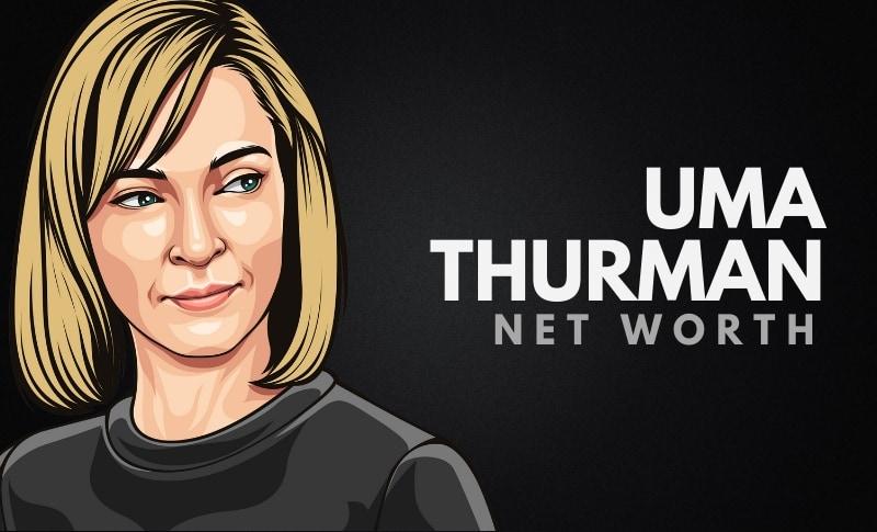 Uma Thurman's Net Worth