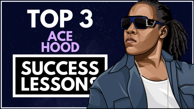 Ace Hood Success Lessons