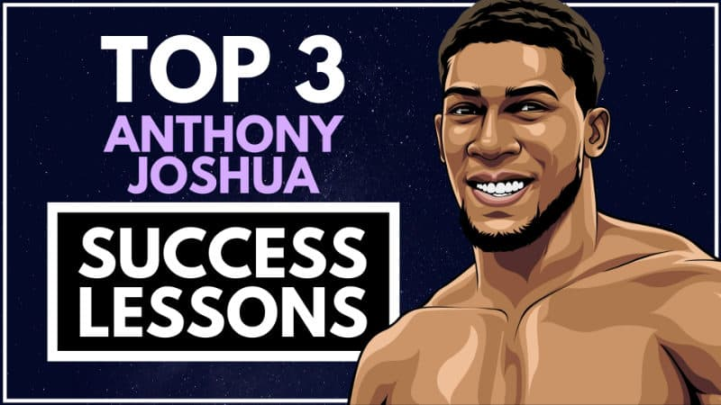 Anthony Joshua Success Lessons