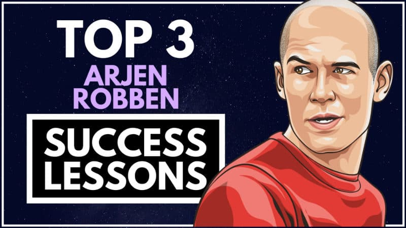 Arjen Robben Success Lessons