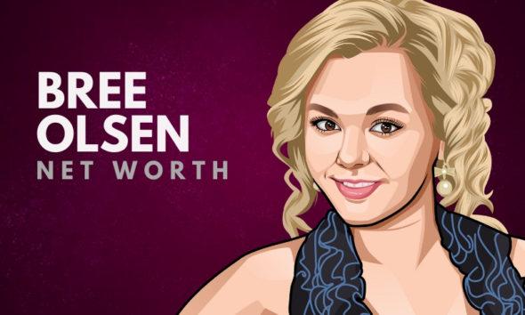 Bree Olsen's Net Worth