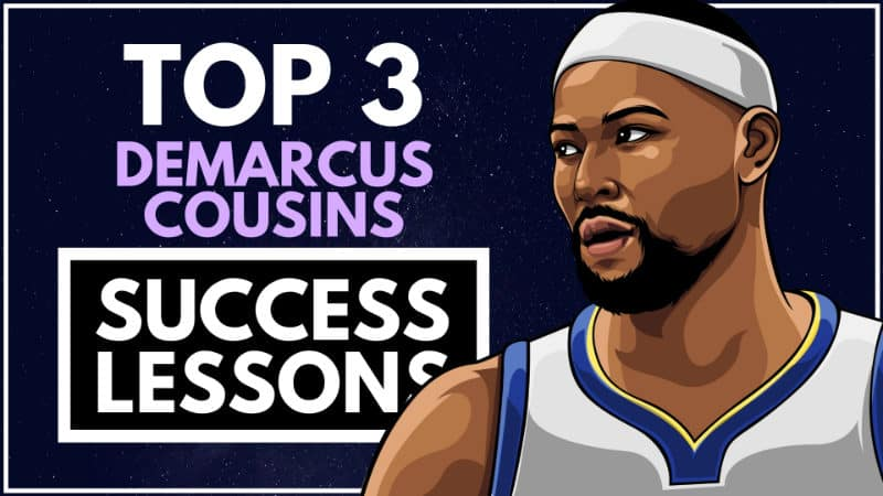 DeMarcus Cousins Success Lessons