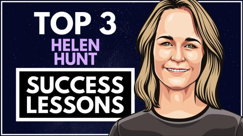 Helen Hunt Success Lessons