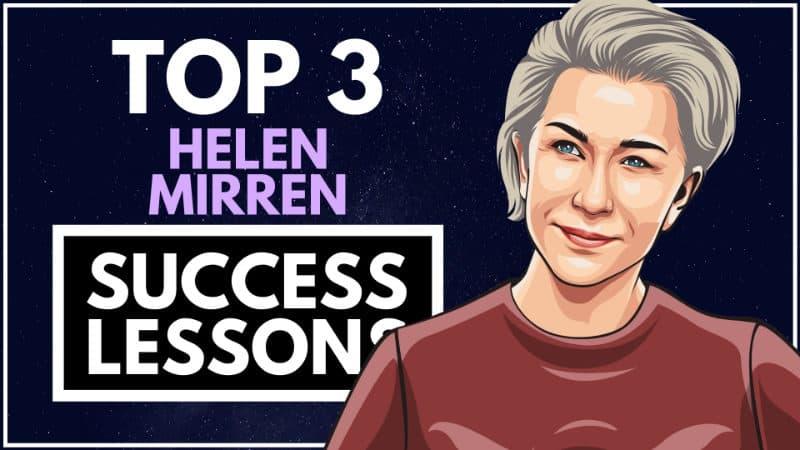 Helen Mirren Success Lessons
