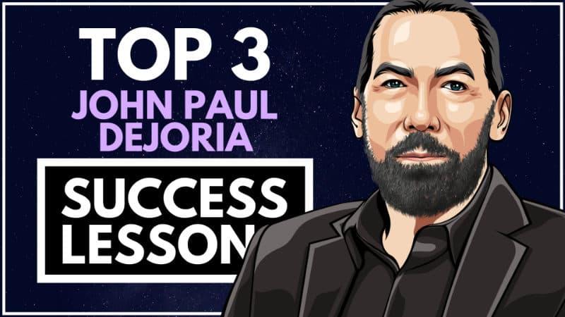 John Paul Dejoria Success Lessons