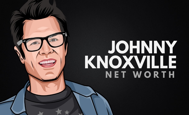 Johnny Knoxville's Net Worth