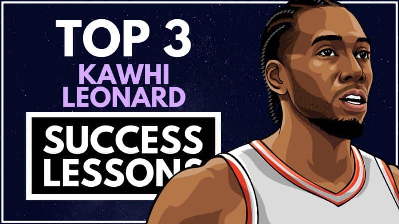 Kawhi Leonard Success Lessons