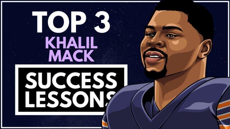 Khalil Mack Success Lessons