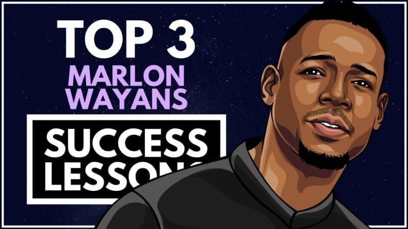 Marlon Wayans Success Lessons