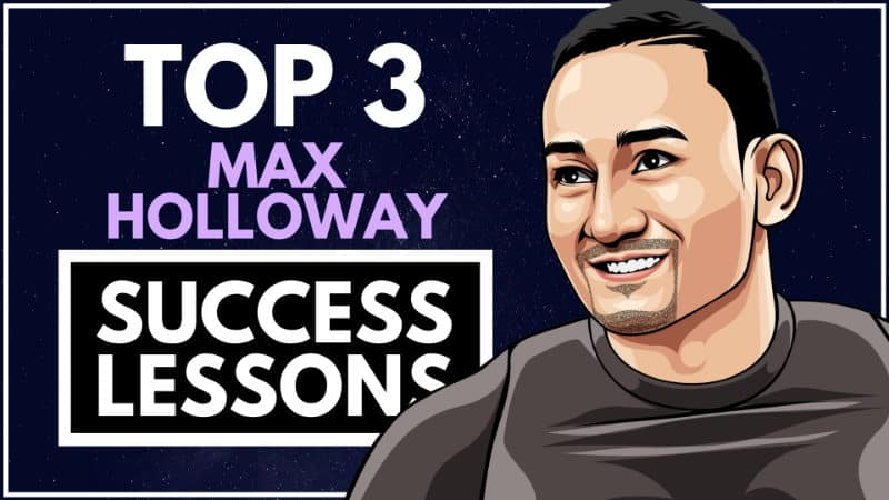 Max Holloway Success Lessons