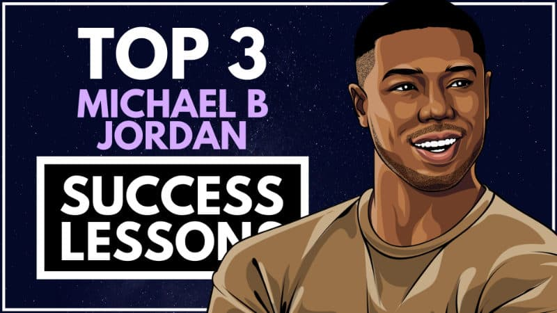 Michael B. Jordan Success Lesson