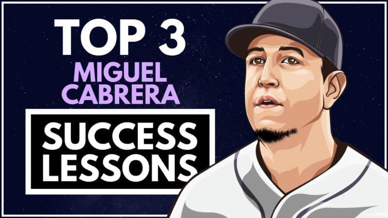 Miguel Cabrera Success Lessons