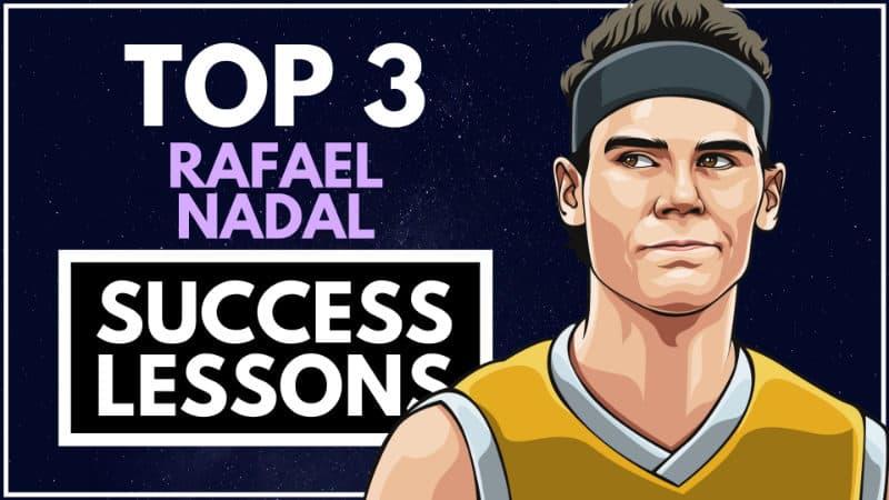 Rafael Nadal Success Lessons