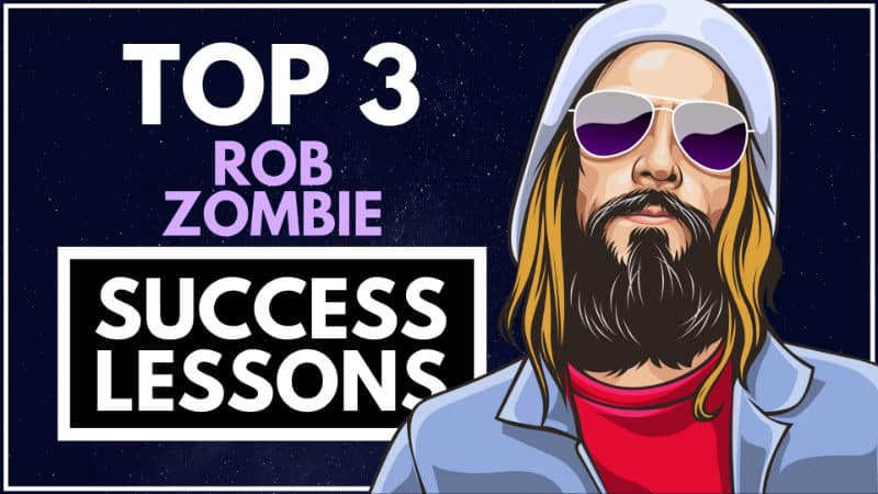 Rob Zombie Success Lessons