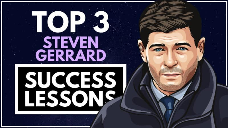 Steven Gerrard Success Lessons