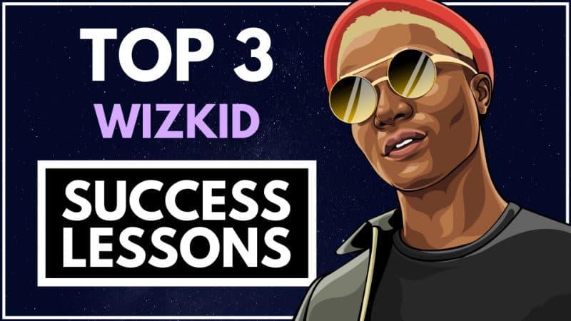 Wizkid Success Lessons